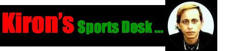 Kiron's Sports Desk
